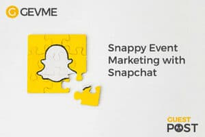 Snappy event marketing: how to engage shapchaters