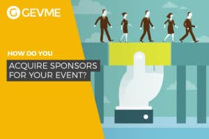 Read more how to acquire sponsors for your event