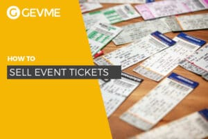 Take in your checklist on how to sell event tickets