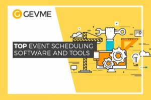 Use event scheduling software and tools in order to increase your productivity