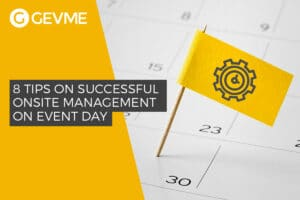 Read more about 8 tips on successful on site management on event day