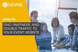 How to find partners and double traffic to your event website
