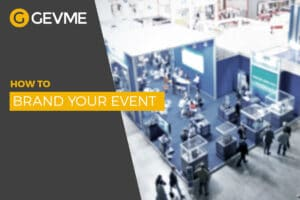 Read helpful guide on how to brand your event