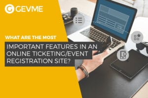 The most important features in an online ticketing/event registration site?
