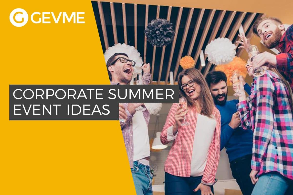 Corporate Summer Event Ideas