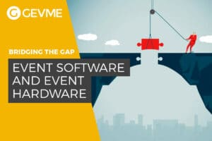 Bridging the Gap between Event Software and Hardware