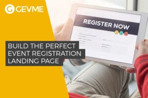 How To Build The Perfect Event Registration Landing Page