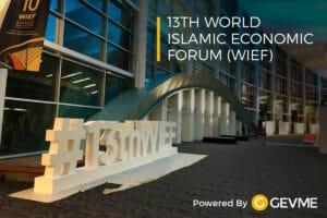 GEVME Powers the 13th World Islamic Economic Forum