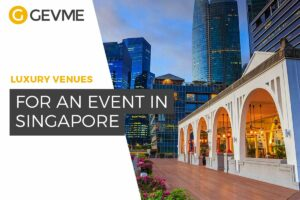 The Luxury Venues for Events in Singapore