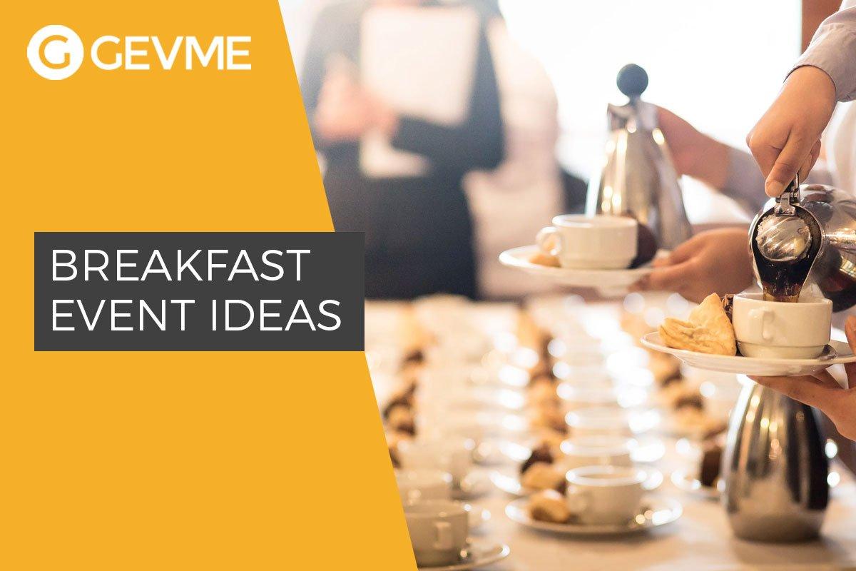 Breakfast Event Ideas