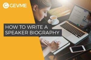 How to Write a Speaker Biography for a Conference