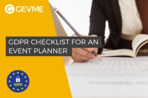 The GDPR Checklist for an Event Planner