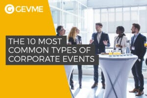 The Top 10 Most Common Types of Corporate Events