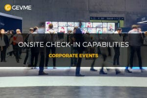 Onsite Check-in Capabilities for Corporate Events