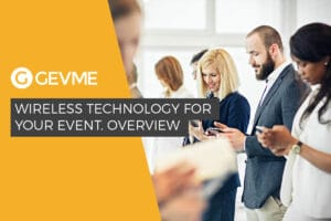 Wireless Technology for event