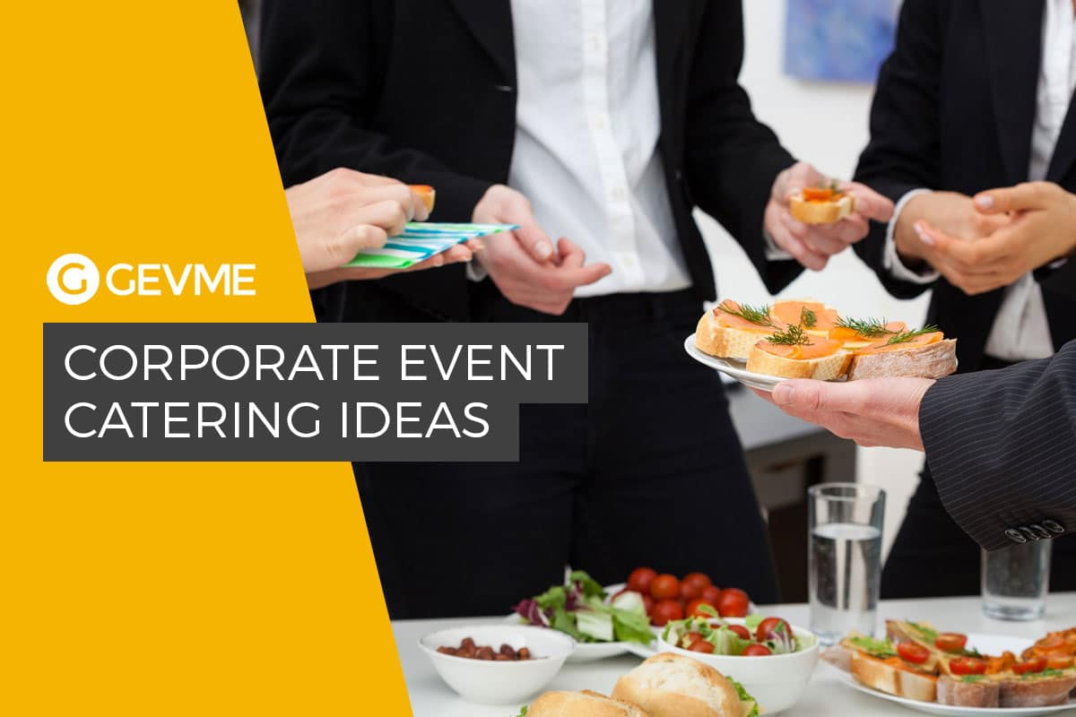 Corporate Event Catering Ideas