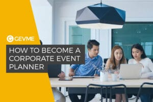 Becoming a Corporate Event Planner