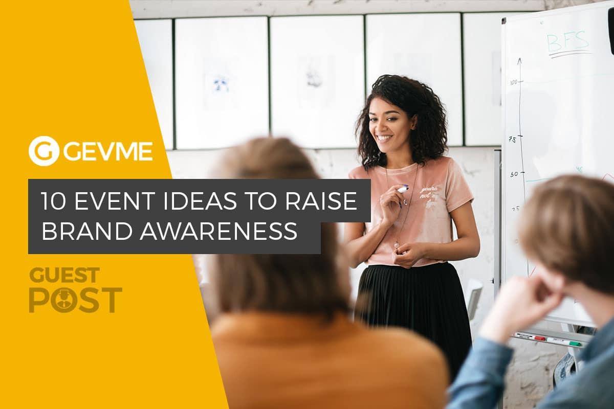 build brand awareness Gevme Blog