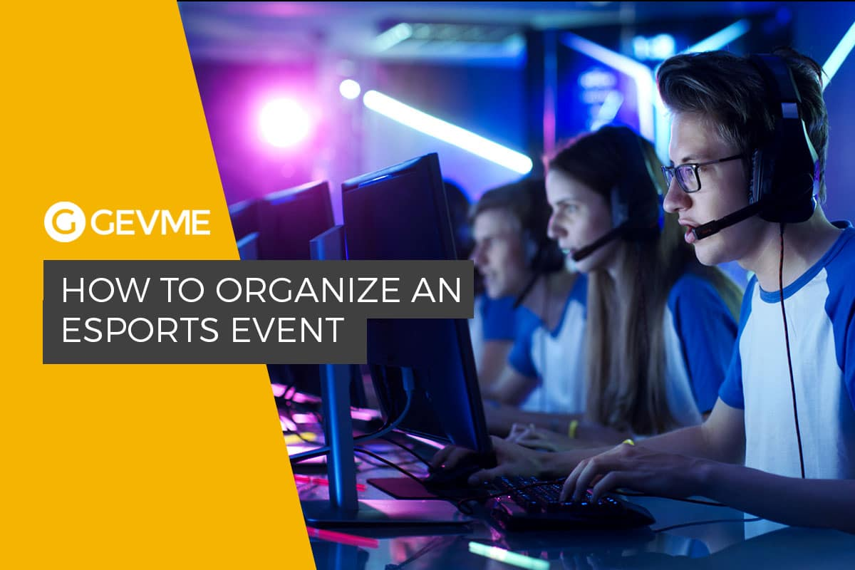 How to Organise an Esports Event