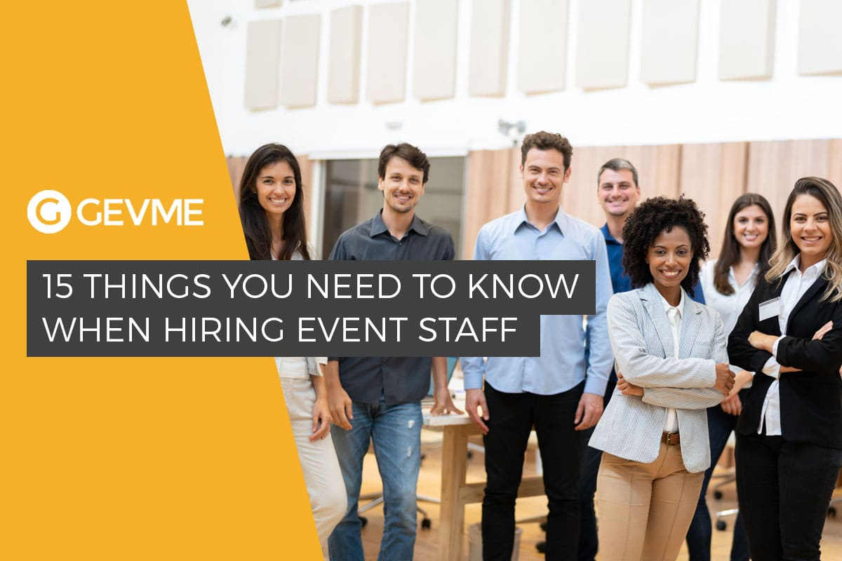 15 Things You Need to Know When Hiring Event Staff