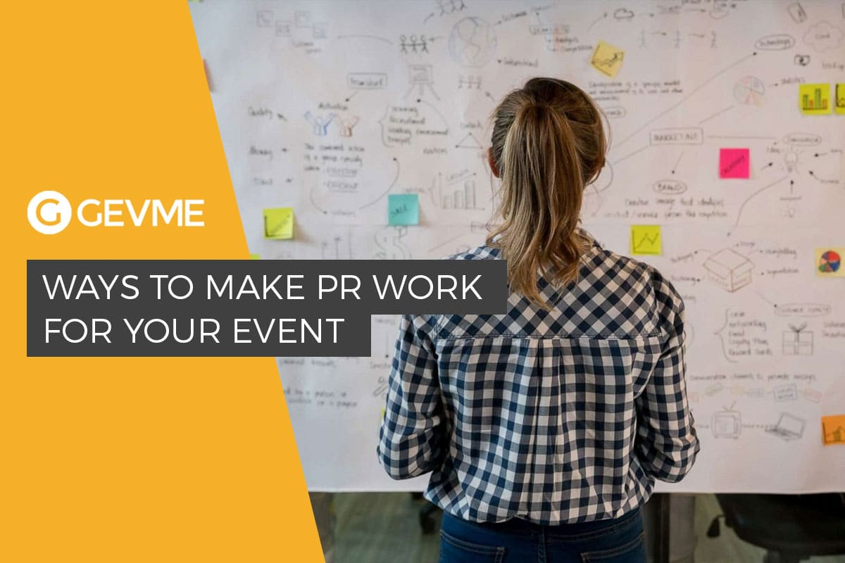 Ways to Make PR Work for Your Event