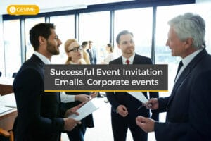 Best Examples of a Successful Event Invitation Email for Corporate Events
