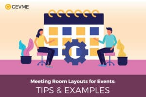 GEVME Seating Plan Software allows to set different meeting room layouts