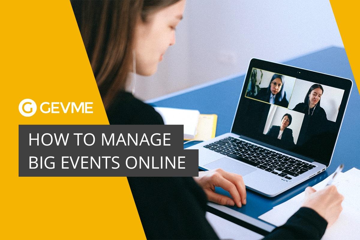 Manage big events online