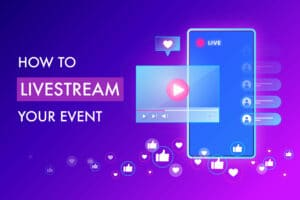 How to livestream your virtual event in 2020