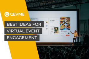 The Best Ideas for Virtual Event Engagement