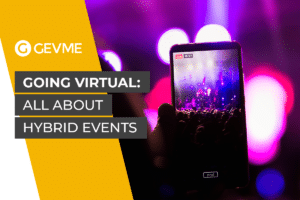 Going Virtual: All About Hybrid Events