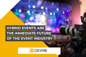 Hybrid Events: The Immediate Future of the Event Industry