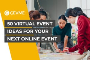 50 Virtual Event Ideas for your Next Online Virtual Event