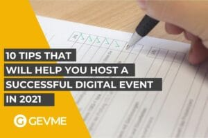 10 Tips That will help you host a Successful Digital event in 2021